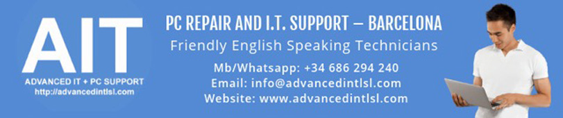 ADVANCED I.T. PC REPAIR AND I.T. SUPPORT – BARCELONA, Friendly English Speaking Technicians